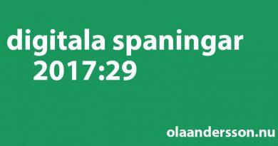 Digitala spaningar vecka 29 2017 - olaandersson.nu