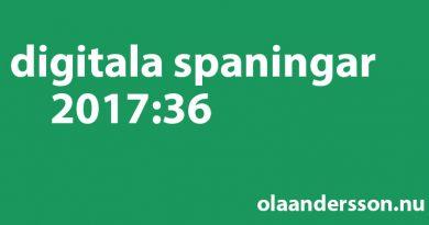 Digitala spaningar vecka 36 2017 - olaandersson.nu