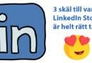 3 skäl till varför LinkedIn Stories är helt rätt tänkt